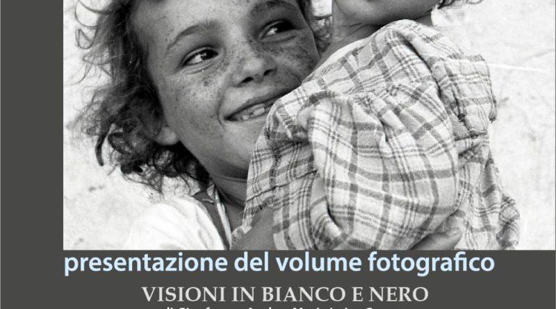 """""""Visioni in bianco e nero"""", il libro fotografico di Gianfranco Ayala e Maria Luisa Guerra sarà presentato il 23 marzo"""